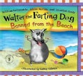 Walter the Farting Dog: Banned from the Beach (Hardcover)