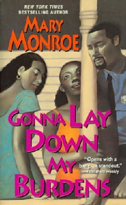 Gonna Lay Down My Burdens (Paperback)