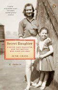 Secret Daughter: A Mixed-Race Daughter and the Mother Who Gave Her Away (Paperback)