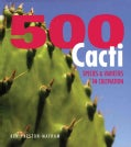 500 Cacti: Species and Varieties in Cultivation (Hardcover)