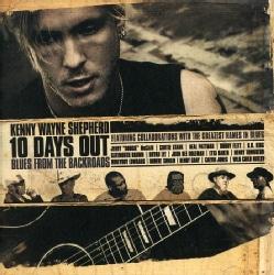Kenny Wayne Shepherd - 10 Days OutBlues from the Backroad