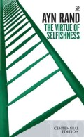 Virtue of Selfishness: A New Concept of Egoism (Paperback)
