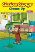 Curious George Cleans Up (Paperback)
