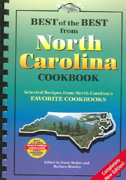 Best of the Best from North Carolina Cookbook: Selected Recipes from North Carolina's Favorite Cookbooks (Paperback)