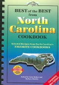 Best of the Best from North Carolina Cookbook: Selected Recipes from North Carolina's Favorite Cookbooks (Spiral bound)