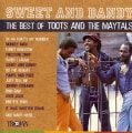 Toots & The Maytals - Sweet and Dandy