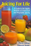 Juicing for Life (Paperback)