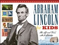 Abraham Lincoln for Kids: His Life and Times With 21 Activities (Paperback)