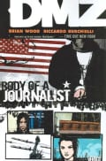 Dmz 2: Body of a Journalist (Paperback)