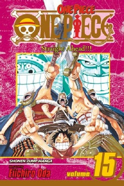 One Piece 15: Straight Ahead!! (Paperback)