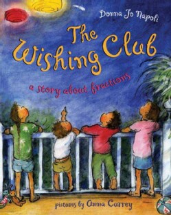 The Wishing Club: A Story About Fractions (Hardcover)