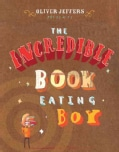 The Incredible Book Eating Boy (Hardcover)