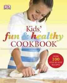 Kids Fun & Healthy Cookbook (Hardcover)