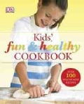 Kids Fun & Healthy Cookbook (Hardcover)