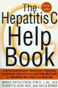 The Hepatitis C Help Book: A Groundbreaking Treatment Program Combining Western and Eastern Medicine for Maximum ... (Paperback)
