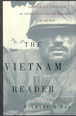 The Vietnam Reader: The Definitive Collection of American Fiction and Nonfiction on the War (Paperback)