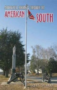 Motorcycle Journeys Through the American South (Paperback)