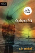 Castaway Kid: One Man's Search for Hope and Home (Paperback)