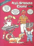 Kid's Keyboard Course - Book 1 (Paperback)