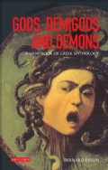 Gods, Demigods and Demons: An Handbook of Greek Mythology (Paperback)