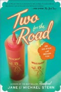 Two for the Road: Our Love Affair with American Food (Paperback)