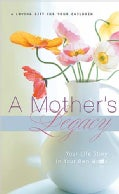 A Mother's Legacy: Your Life Story in Your Own Words (Spiral bound)