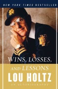 Wins, Losses, and Lessons: An Autobiography (Paperback)