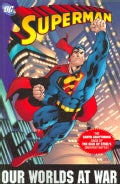 Superman: Our Worlds at War (Paperback)