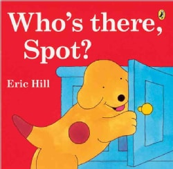 Who's There, Spot? (Paperback)