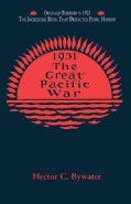 The Great Pacific War: A History of the American-Japanese Campaign of 1931-33 (Paperback)