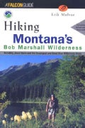 Hiking the Bob Marshall Country: Including Jewel Basin and the Scapegoat and Great Bear Wilderness Areas (Paperback)