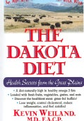 The Dakota Diet: Health Secrets from the Great Plains (Paperback)