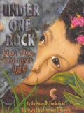 Under One Rock: Bugs, Slugs, and Other Ughs (Paperback)