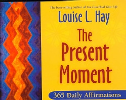 The Present Moment: 365 Daily Affirmations (Paperback)