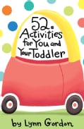 52 Activities for You and Your Toddler (Hardcover)