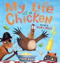My Life As a Chicken (Hardcover)