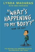 "The ""What's Happening to My Body?"" Book for Boys (Hardcover)"