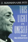 This Light in Oneself: True Meditation (Paperback)