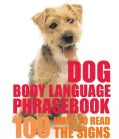 Dog Body Language Phrasebook (Hardcover)