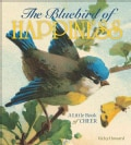 The Bluebird of Happiness: A Little Book of Cheer (Hardcover)