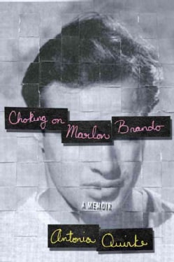 Choking on Marlon Brando: A Memior (Hardcover)