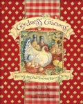 Goodness Gracious: Recipes for Good Food and Gracious Living (Paperback)