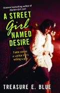 A Street Girl Named Desire (Paperback)