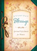 Everyday Blessings: Spiritual Refreshment for Women (Paperback)