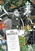 The Source: The Untold Story of Father Yod, Ya Ho Wa 13 and The Source Family