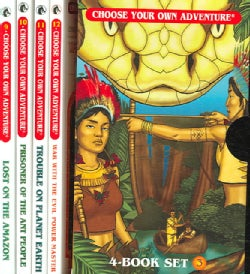 Choose Your Own Adventure: Lost on the Amazon /Prisoner of the Ant People/Trouble on Planet Earth /War With the E... (Paperback)