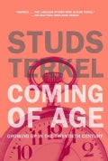 Coming of Age: Growing Up in the Twentieth Century (Paperback)