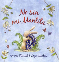 No Sin Mi Mantita/ Not Without My Blankie (Hardcover)