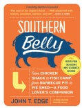 Southern Belly: The Ultimate Food Lovers's Companion to the South (Paperback)