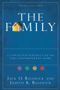 The Family: A Christian Perspective on the Contemporary Home (Paperback)